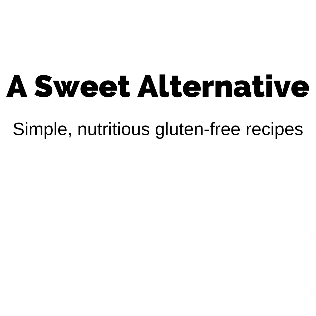 A Sweet Alternative